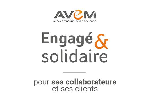 AVEM, engagé et solidaire pour ses collaborateurs et ses clients